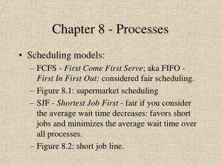 Chapter 8 - Processes
