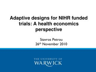 Adaptive designs for NIHR funded trials: A health economics perspective