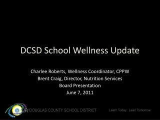 DCSD School Wellness Update