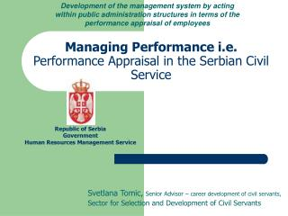 Managing Performance i.e.  Performance Appraisal in the Serbian Civil Service