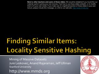 Finding Similar Items: Locality Sensitive Hashing