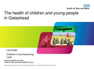 The health of children and young people in Gateshead
