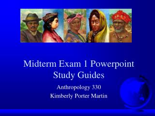 Midterm Exam 1 Powerpoint Study Guides