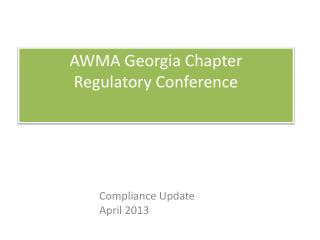 AWMA Georgia Chapter Regulatory Conference