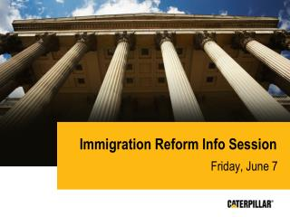 Immigration Reform Info Session