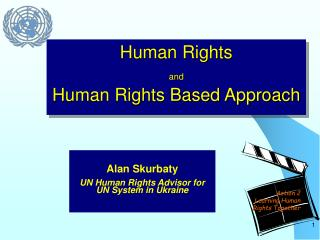 Human Rights  and Human Rights Based Approach