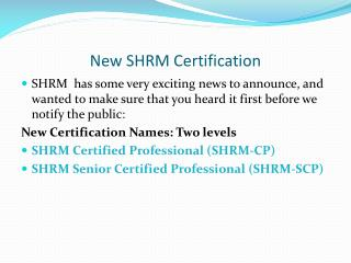 New SHRM Certification