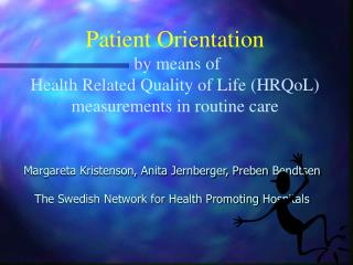 In April 2003 the Swedish Government decided on   New National Targets for Public Health