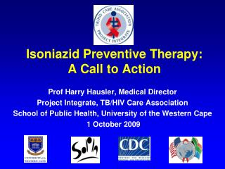 Isoniazid Preventive Therapy: A Call to Action