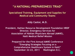"""A NATIONAL-PREPAREDNESS TRIAD"" Specialized Training, Equipment and Supplies for"