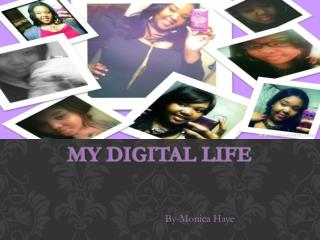 My Digital Life