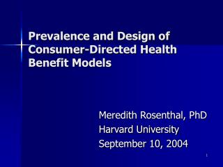 Prevalence and Design of Consumer-Directed Health Benefit Models
