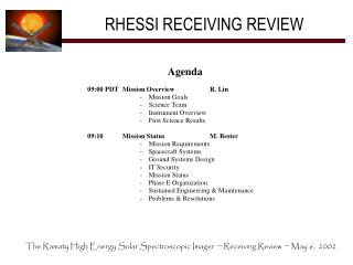 RHESSI RECEIVING REVIEW