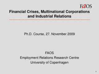 Financial Crises, Multinational Corporations and Industrial Relations