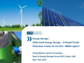 Energy Storage |  Utility Scale Energy Storage  - A Project Profile