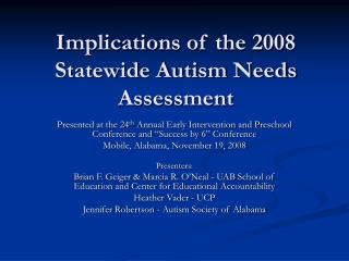 Implications of the 2008 Statewide Autism Needs Assessment