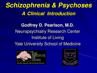 Schizophrenia & Psychoses A Clinical  Introduction