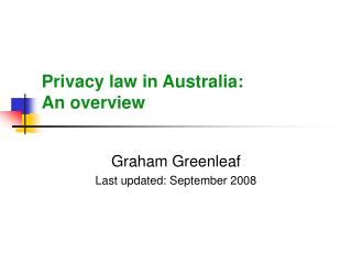 Privacy law in Australia:  An overview