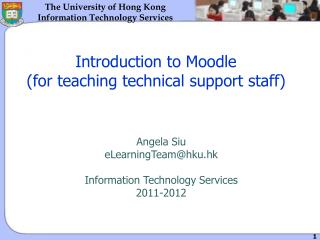 Introduction to Moodle (for teaching technical support staff)
