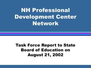 NH Professional Development Center Network