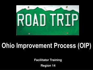Ohio Improvement Process (OIP)