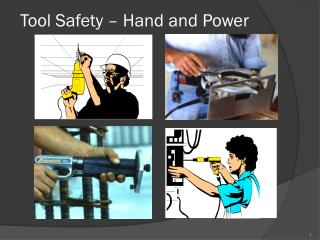 Tool Safety – Hand and Power