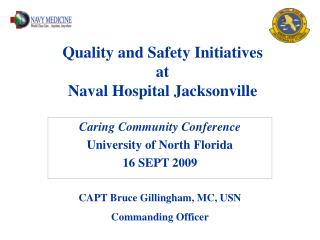 Quality and Safety Initiatives  at  Naval Hospital Jacksonville