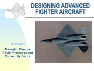 DESIGNING ADVANCED FIGHTER AIRCRAFT