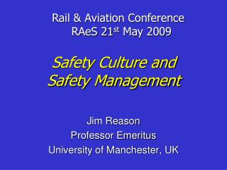 Safety Culture and  Safety Management