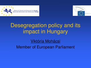 Desegregation policy and its impact in Hungary