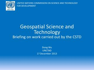 Geospatial Science and Technology Briefing on work carried out by the CSTD