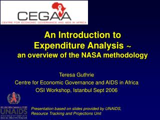 An Introduction to  Expenditure Analysis ~ an overview of the NASA methodology