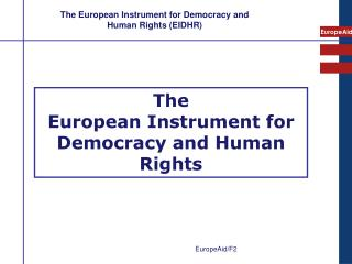 The European Instrument for Democracy and Human Rights