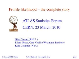 Profile likelihood – the complete story