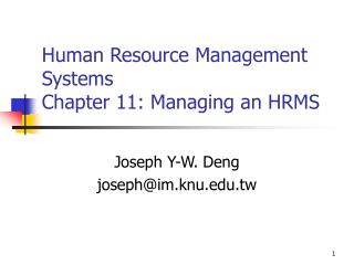 Human Resource Management Systems Chapter 11: Managing an HRMS