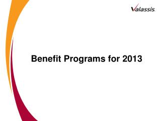 Benefit Programs for 2013
