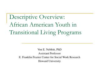 Descriptive Overview: African American Youth in Transitional Living Programs