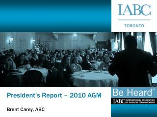 President's Report – 2010 AGM
