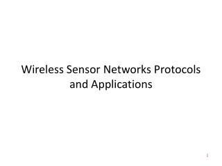 Wireless Sensor Networks Protocols and Applications