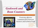 Geekwork and      Bean Counters