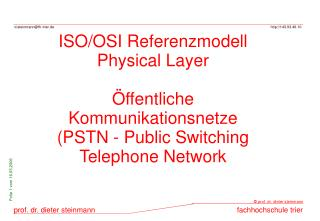 ISO/OSI Referenzmodell Physical Layer Öffentliche Kommunikationsnetze