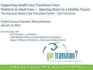 Supporting Health Care Transitions from