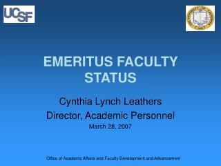 EMERITUS FACULTY STATUS