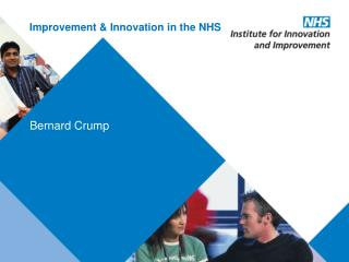 Improvement & Innovation in the NHS
