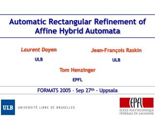Automatic Rectangular Refinement of Affine Hybrid Automata