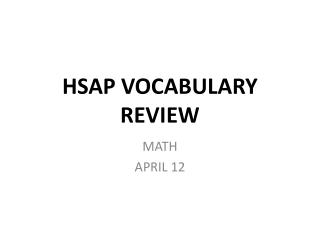 HSAP VOCABULARY REVIEW