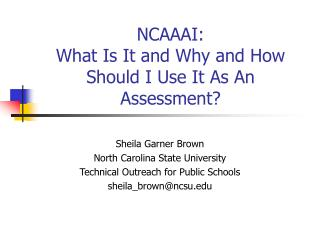 NCAAAI: What Is It and Why and How Should I Use It As An Assessment?