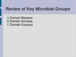 Review of Key Microbial Groups