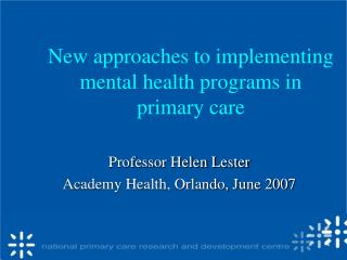 New approaches to implementing mental health programs in primary care