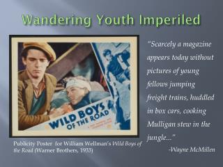 Wandering Youth Imperiled
